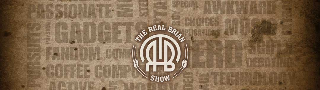 The Real Brian Show site header image