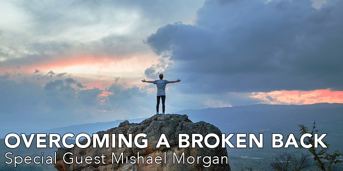 Overcoming a Broken Back | Mishael Morgan | Young and the Restless | Positive Thinking | Ask Why