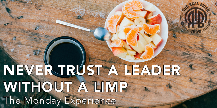 Never Trust a Leader Without A Limp | The Monday Experience